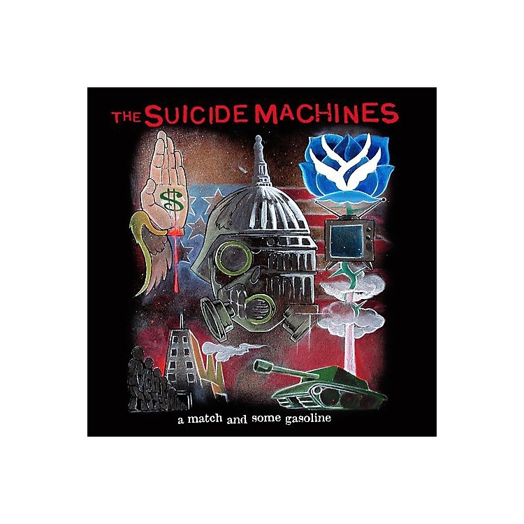 AllianceThe Suicide Machines - War Profiteering Is Killing Us All / Match & Some