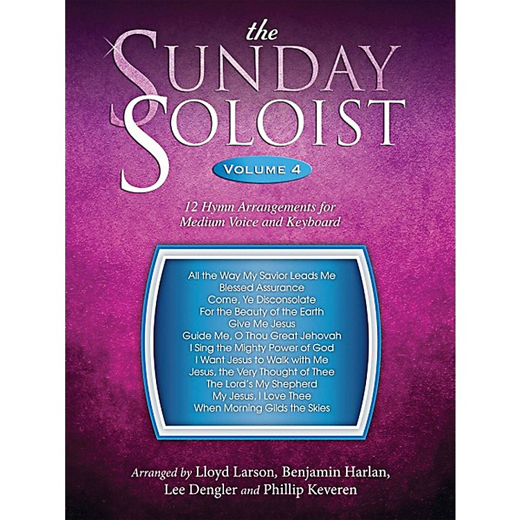 Word Music The Sunday Soloist Volume 4: 12 Hymn Arrangements For Medium Voice And Keyboard