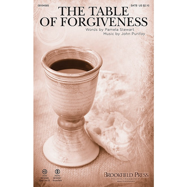 Brookfield The Table of Forgiveness SATB composed by John Purifoy