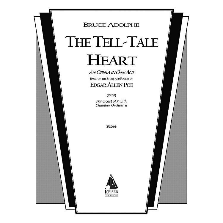 Lauren Keiser Music PublishingThe Tell-Tale Heart Full Score Composed by Bruce Adolphe