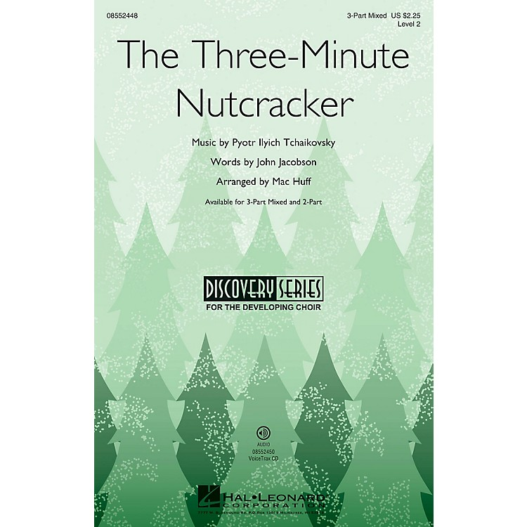 Hal LeonardThe Three-Minute Nutcracker (Discovery Level 2) 2-Part Composed by Mac Huff
