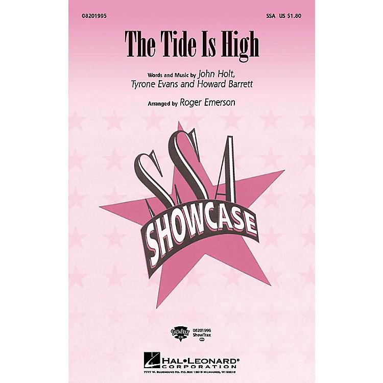 Hal LeonardThe Tide Is High SSA arranged by Roger Emerson