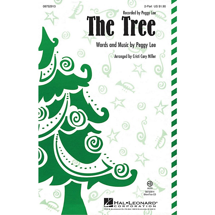 Hal LeonardThe Tree 2-Part by Peggy Lee arranged by Cristi Cary Miller