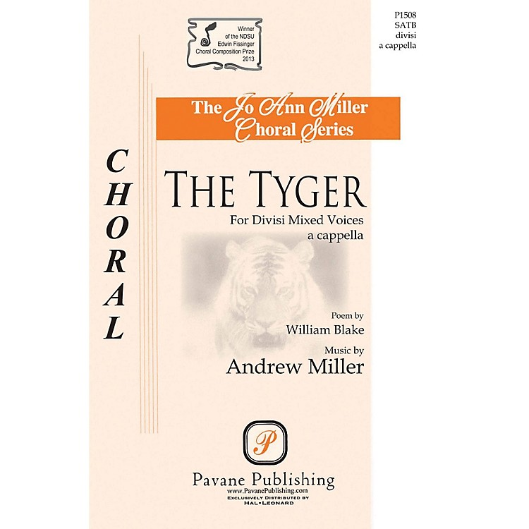 PavaneThe Tyger SATB DV A Cappella composed by Andrew Miller