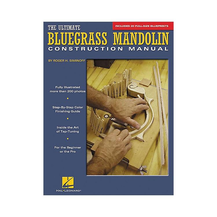Hal LeonardThe Ultimate Bluegrass Mandolin Construction Manual