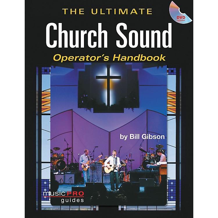 Hal LeonardThe Ultimate Church Sound Operator's Handbook - Book and DVD