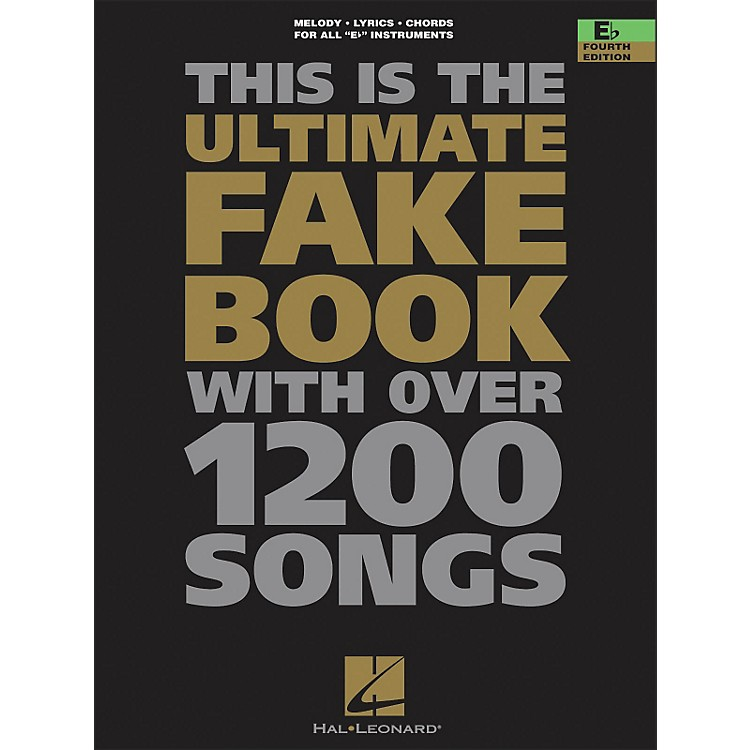 Hal LeonardThe Ultimate Fake Book with Over 1200 Songs E Flat Instruments Fourth Edition