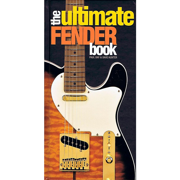 Hal Leonard The Ultimate Fender Book