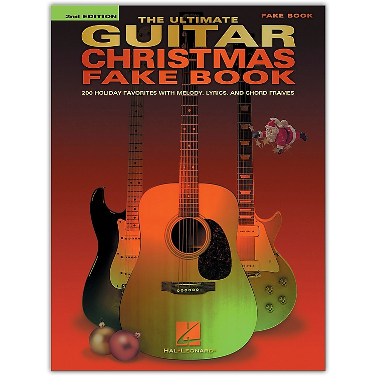Hal LeonardThe Ultimate Guitar Christmas Fake Book - 2nd Edition (200 Holiday Favorites) Fake Book Series Softcover