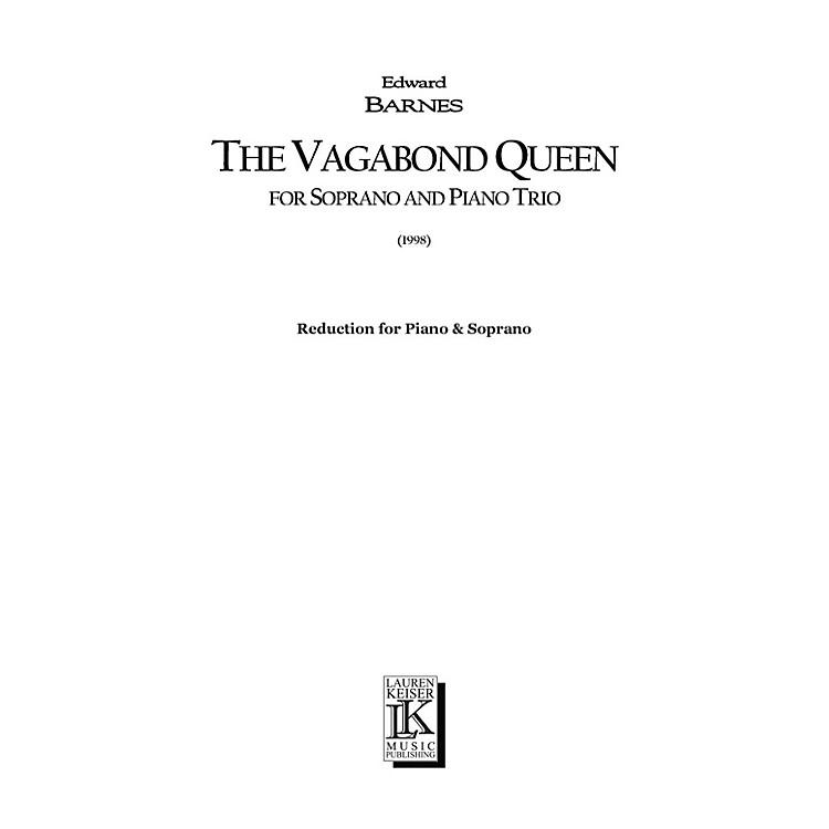 Lauren Keiser Music PublishingThe Vagabond Queen (Chamber Opera Vocal Score) LKM Music Series  by Edward Barnes