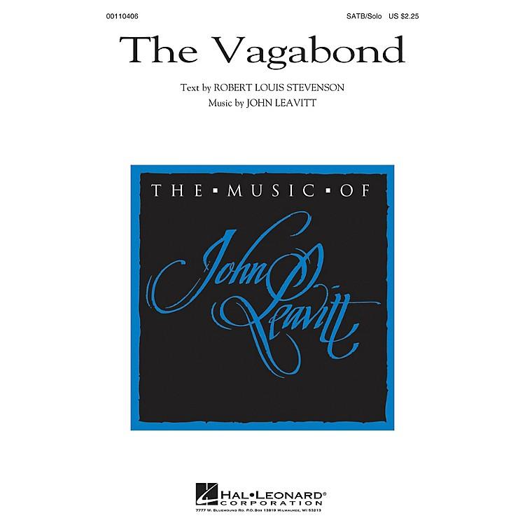 Hal LeonardThe Vagabond SATB Chorus and Solo composed by John Leavitt