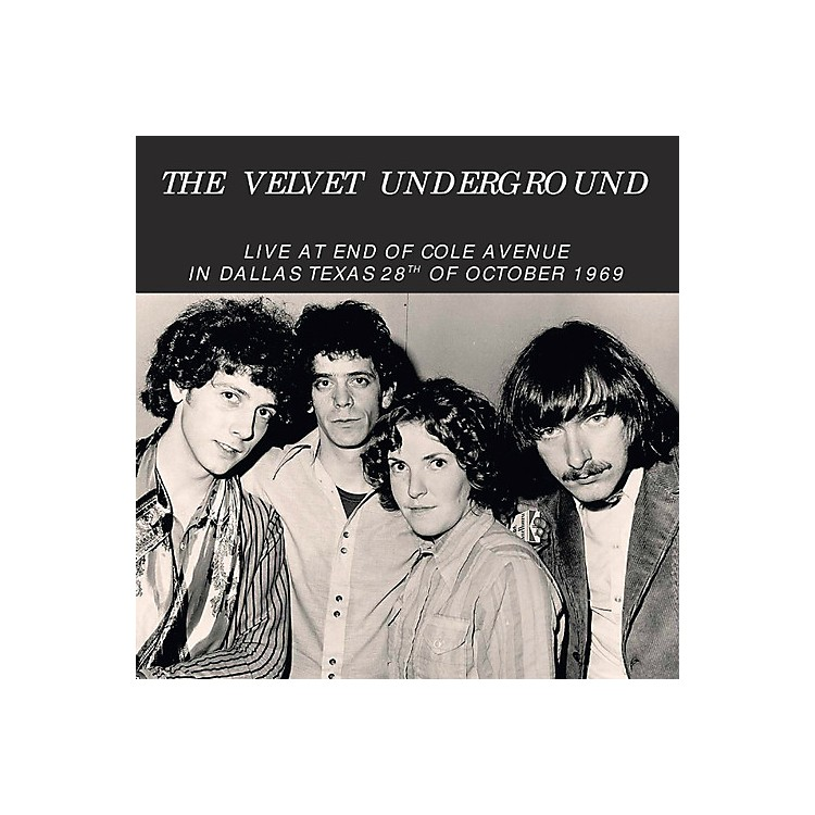 Alliance The Velvet Underground - Live at End of Cole Avenue in Dallas