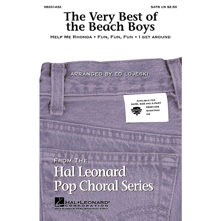 Hal LeonardThe Very Best of the Beach Boys (Medley) SATB by The Beach Boys arranged by Ed Lojeski