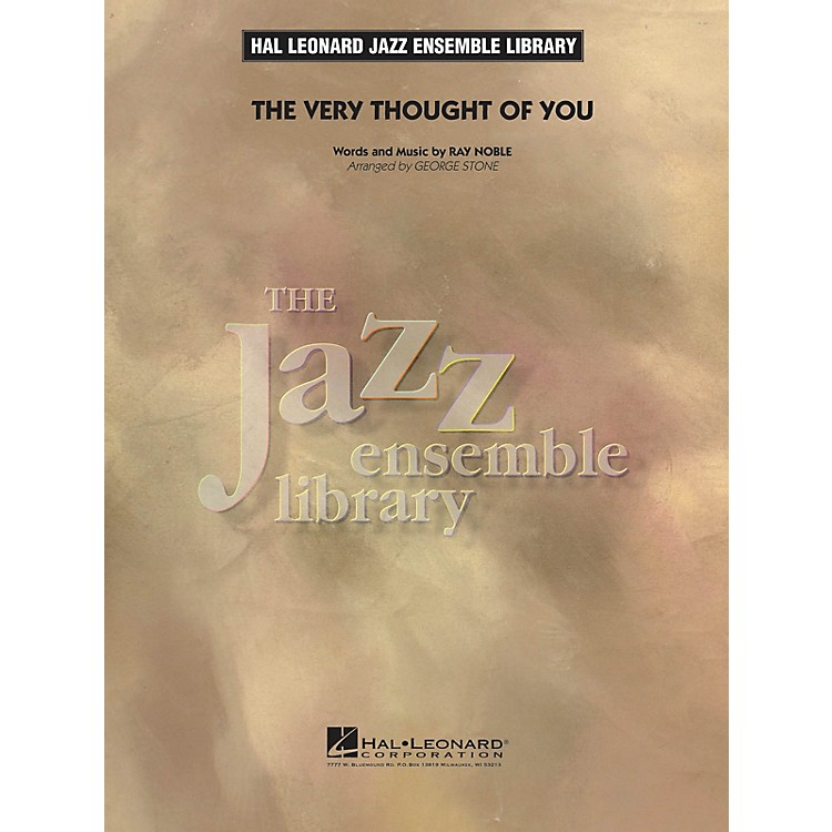 Hal Leonard The Very Thought of You Jazz Band Level 4 Arranged by George Stone