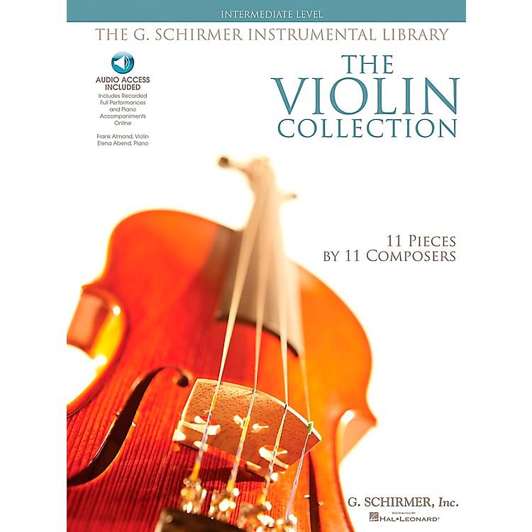 G. SchirmerThe Violin Collection - Intermediate Violin / Piano G. Schirmer Instrumental Library