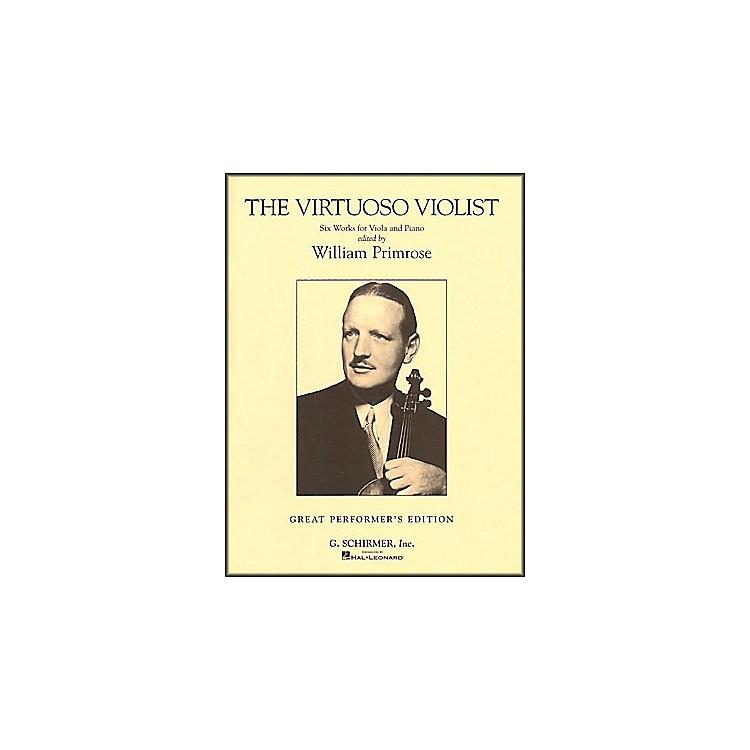 G. SchirmerThe Virtuoso Violist for Viola And Piano