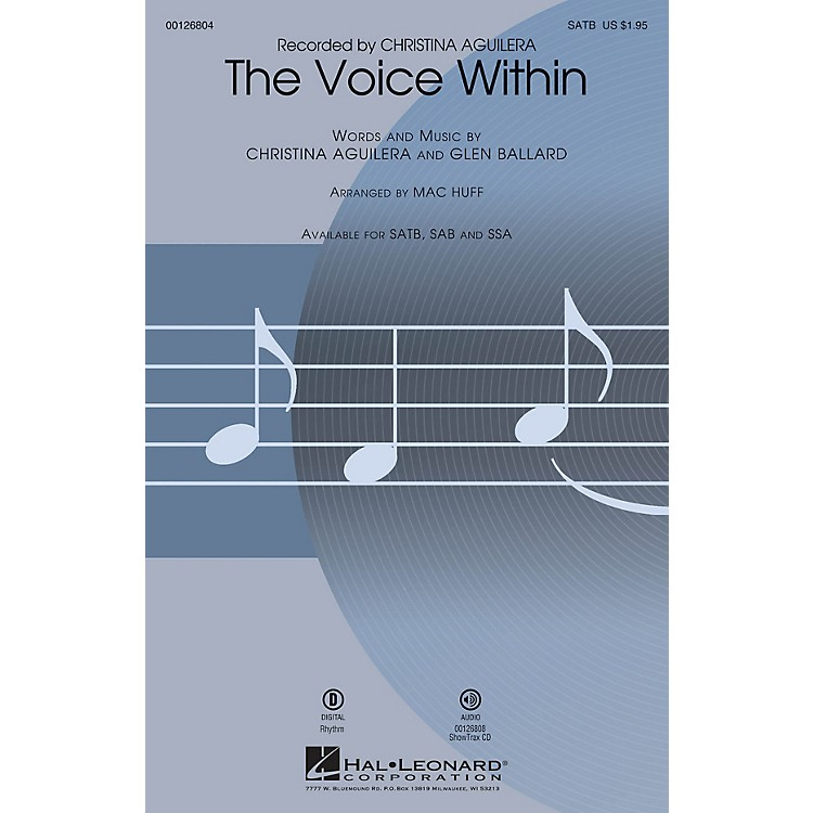 Hal LeonardThe Voice Within SSA by Christina Aguilera Arranged by Mac Huff