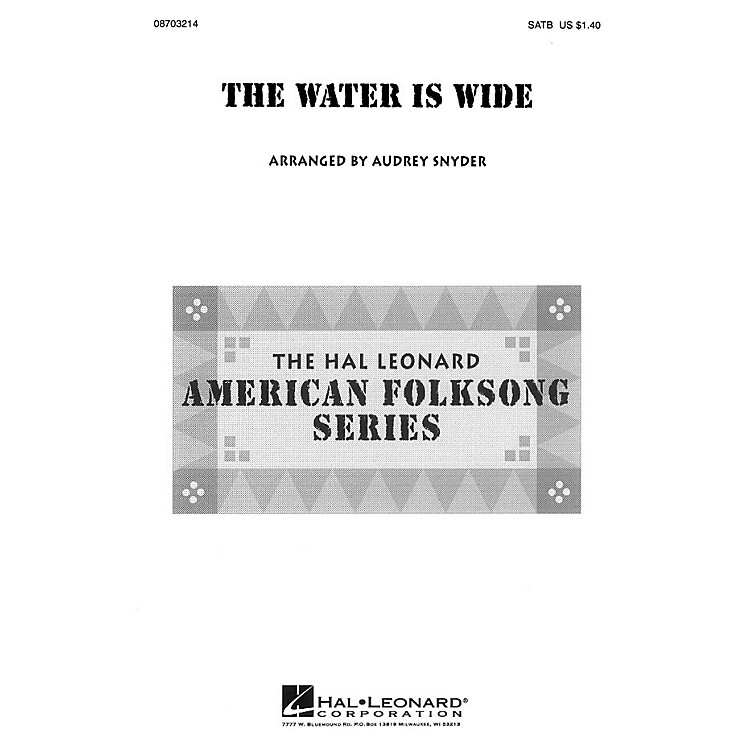 Hal LeonardThe Water Is Wide SATB arranged by Audrey Snyder