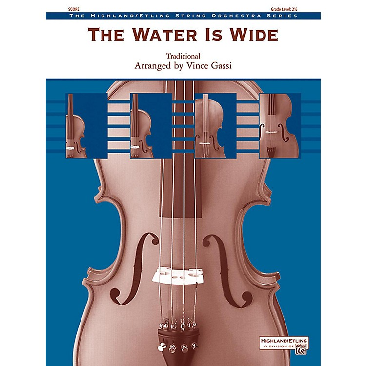 Alfred The Water Is Wide String Orchestra Grade 2.5