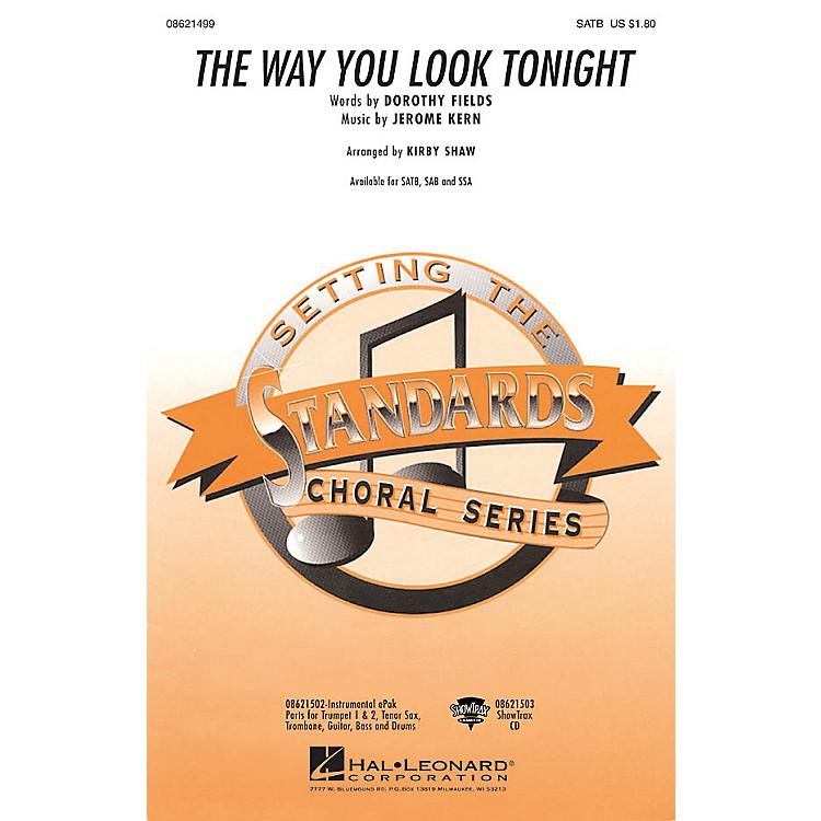 Hal LeonardThe Way You Look Tonight SSA Arranged by Kirby Shaw
