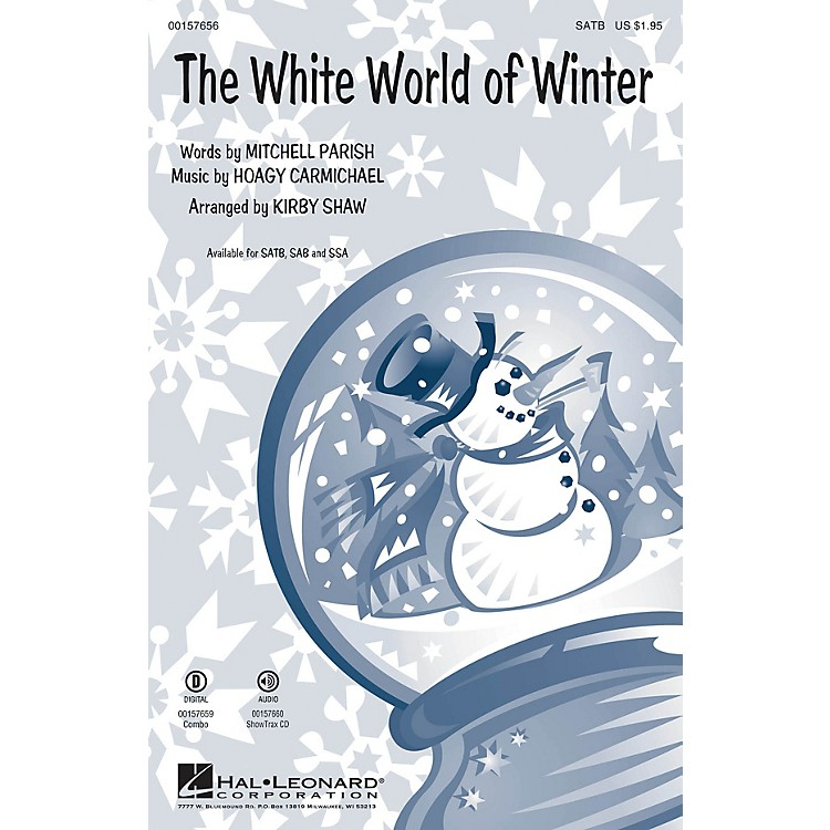 Hal Leonard The White World of Winter SATB arranged by Kirby Shaw