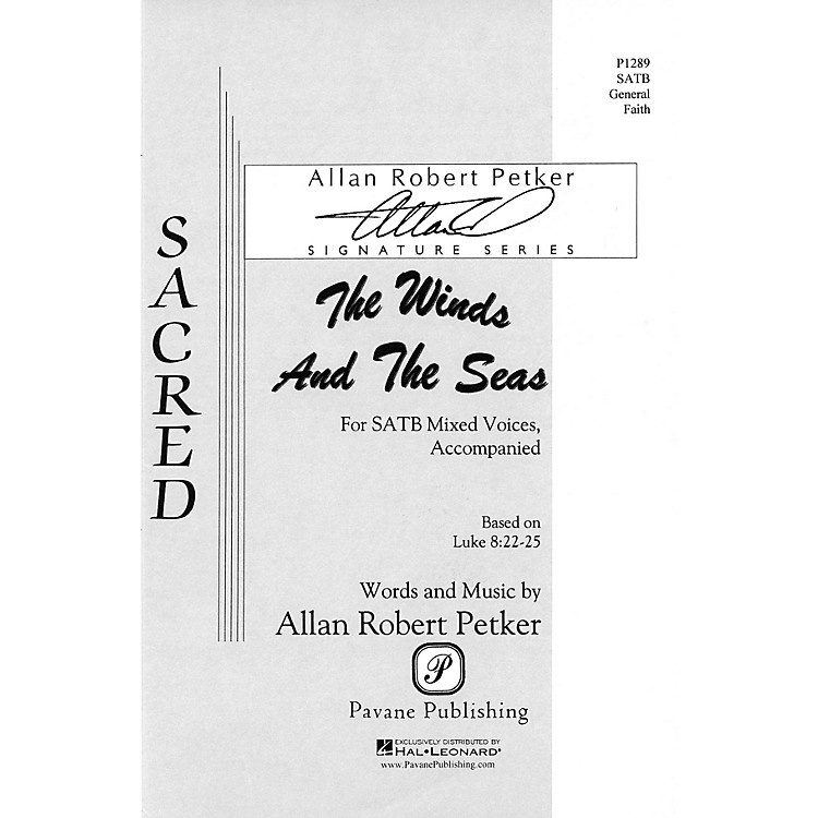 PavaneThe Winds and the Seas SATB composed by Allan Robert Petker