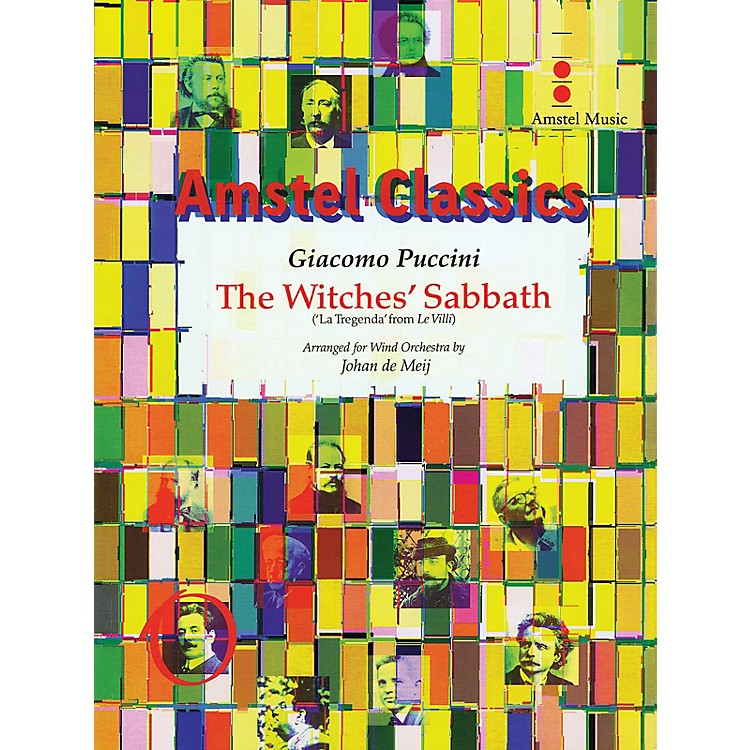 Amstel MusicThe Witches' Sabbath (La Tregenda from Le Villi) (Score and Parts) Concert Band Level 4 by Johan de Meij