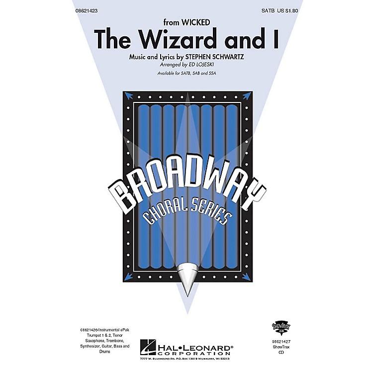 Hal LeonardThe Wizard and I (from Wicked) ShowTrax CD Arranged by Ed Lojeski