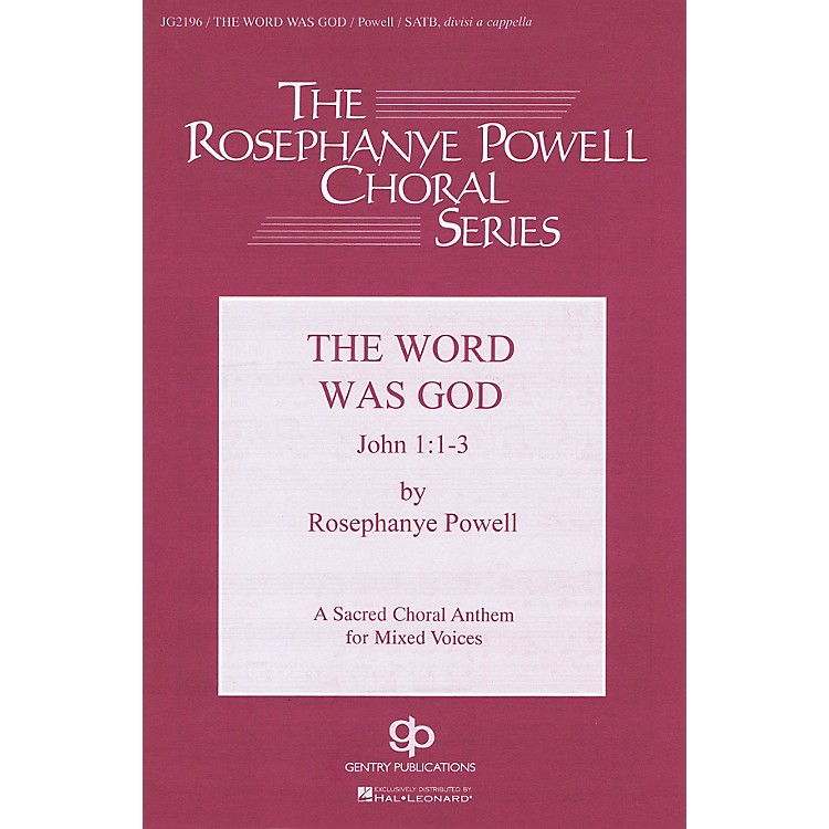 Fred Bock MusicThe Word Was God SATB DV A Cappella composed by Rosephanye Powell