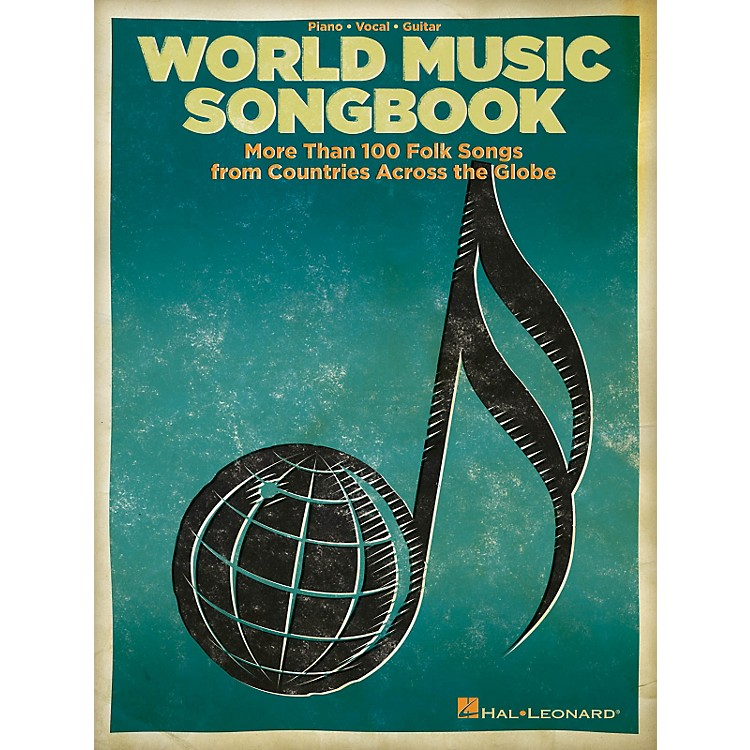 Hal LeonardThe World Music Songbook - More Than 100 Folksongs From Countries Across The Globe P/V/G Songbook