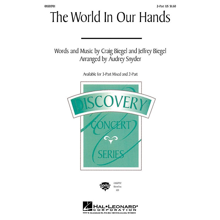 Hal LeonardThe World in Our Hands 2-Part arranged by Audrey Snyder