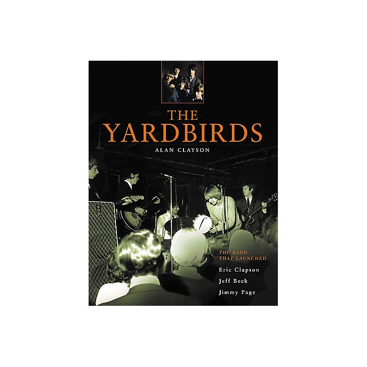 Backbeat BooksThe Yardbirds Book