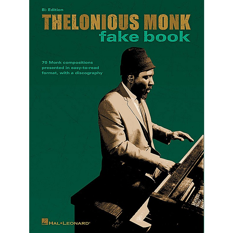 Hal Leonard Thelonious Monk Fake Book (B-flat Edition) Artist Books Series Softcover Performed by Thelonious Monk