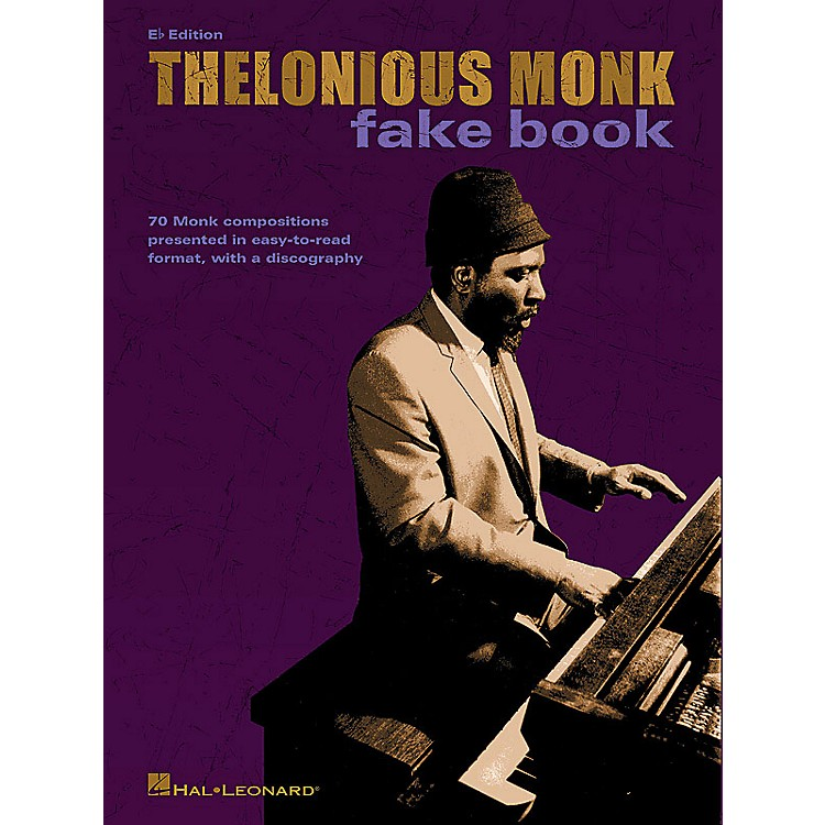 Hal LeonardThelonious Monk Fake Book (E-flat Edition) Artist Books Series Softcover Performed by Thelonious Monk