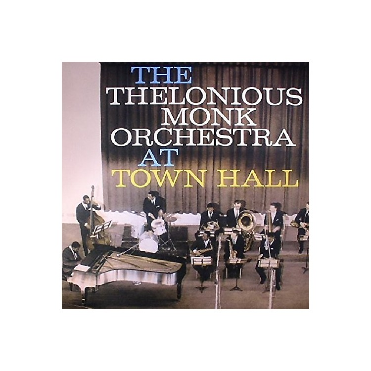 AllianceThelonious Monk Orchestra - Complete Concert At Town Hall
