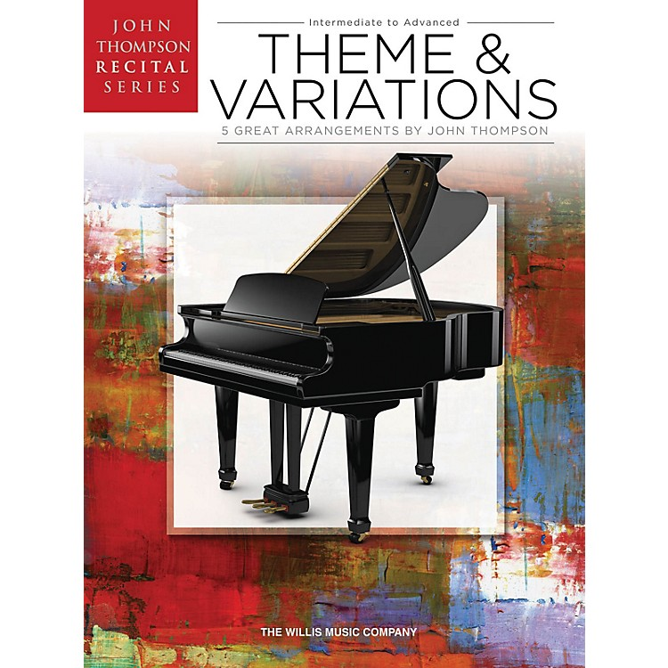 Willis MusicTheme and Variations Willis Series Book by Various (Level Inter to Advanced)