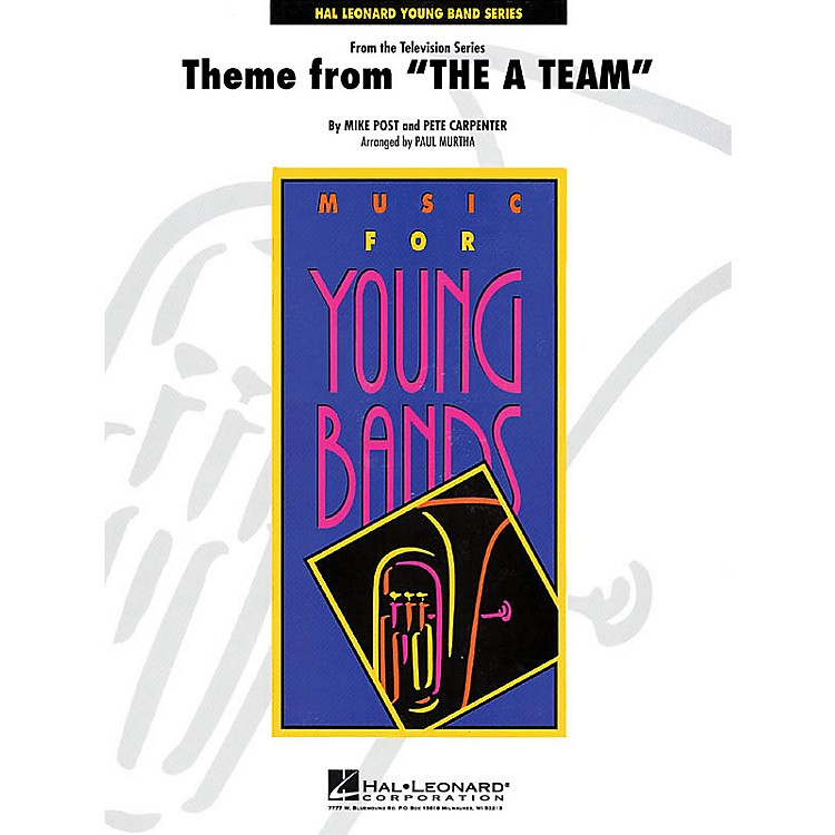 Hal LeonardTheme from The A-Team - Young Concert Band Level 3 by Paul Murtha