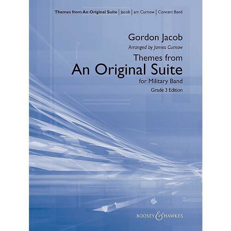 Boosey and HawkesThemes from An Original Suite Concert Band Level 3 Composed by Gordon Jacob Arranged by James Curnow