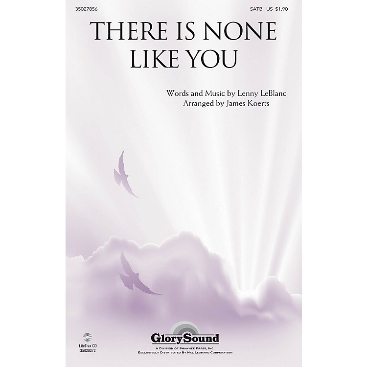 Shawnee PressThere Is None like You SATB arranged by James Koerts