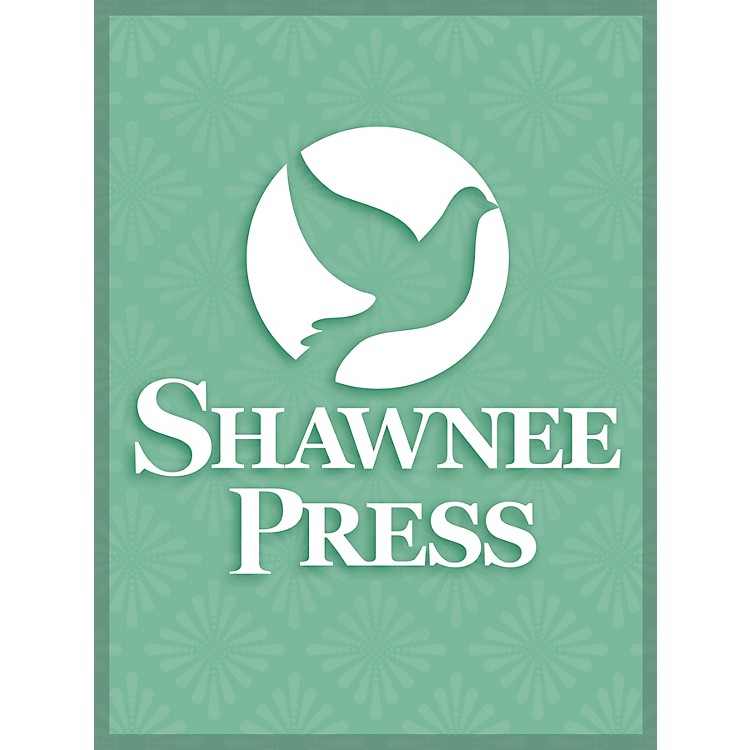 Shawnee Press There Is a Child SATB Composed by Nancy Price