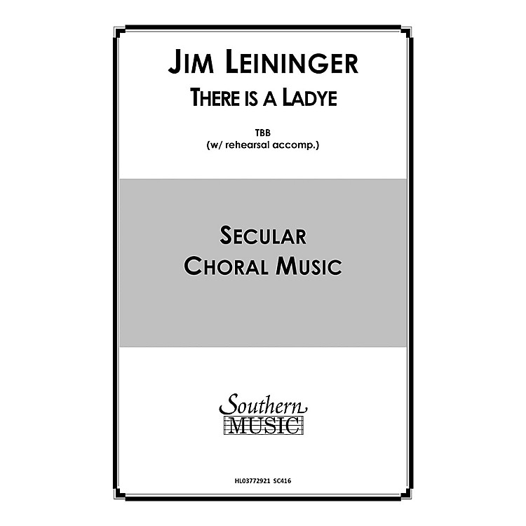 Hal LeonardThere Is a Ladye (Choral Music/Octavo Secular Tbb) TBB Composed by Leininger, Jim