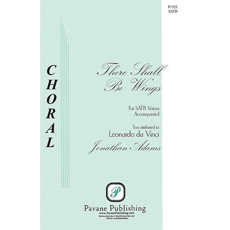 PavaneThere Shall Be Wings SATB composed by Jonathan Adams