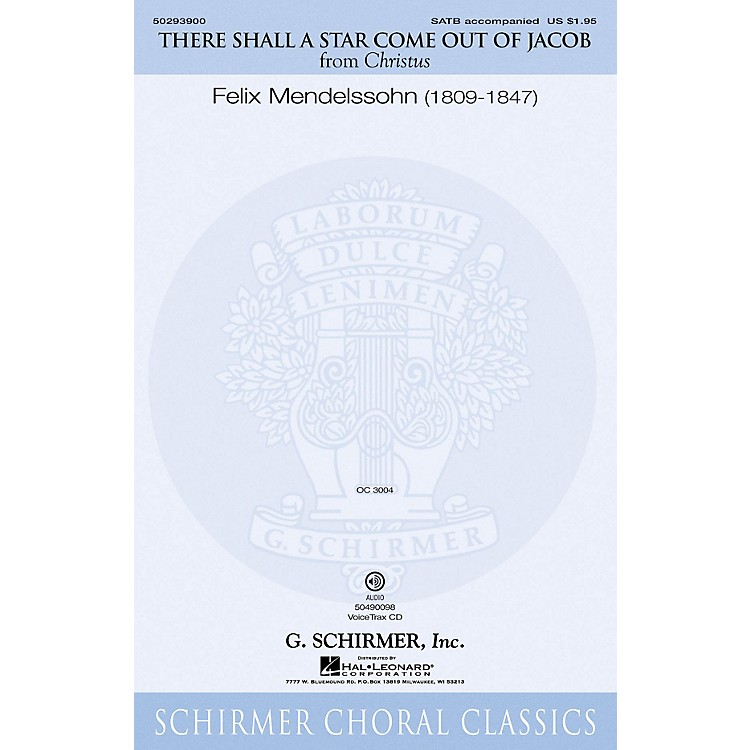 G. SchirmerThere Shall a Star Come Out of Jacob VoiceTrax CD Composed by Felix Mendelssohn