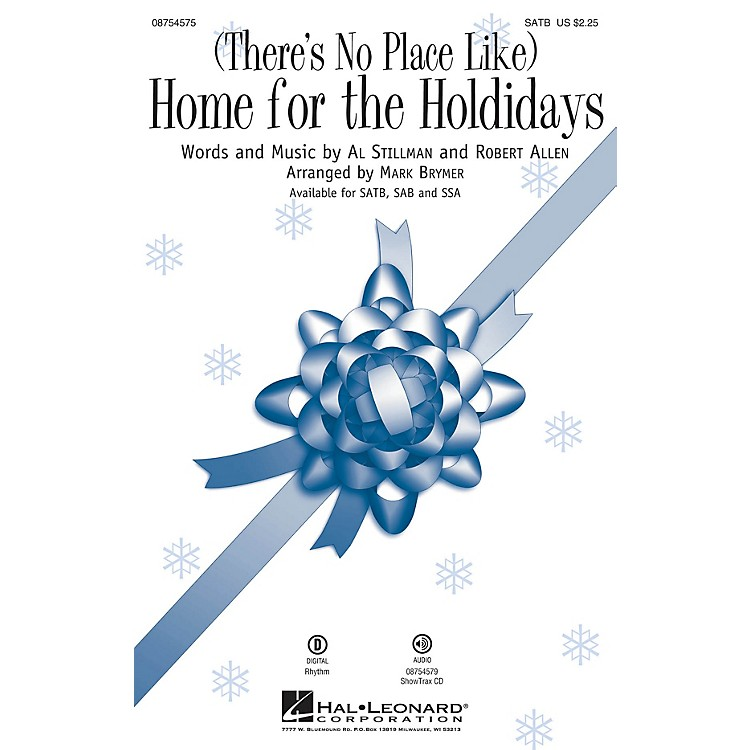 Hal Leonard(There's No Place Like) Home for the Holidays SATB arranged by Mark Brymer