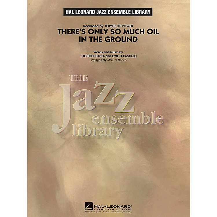 Hal LeonardThere's Only So Much Oil in the Ground Jazz Band Level 4 Arranged by Mike Tomaro
