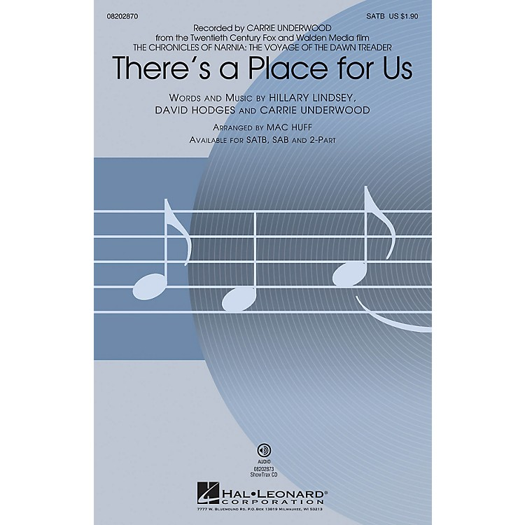 Hal Leonard There's a Place for Us 2-Part by Carrie Underwood Arranged by Mac Huff