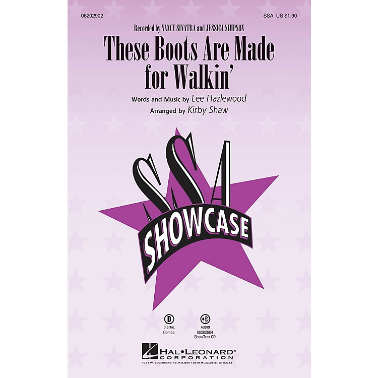 Hal Leonard These Boots Are Made for Walkin' SSA by Nancy Sinatra arranged by Kirby Shaw