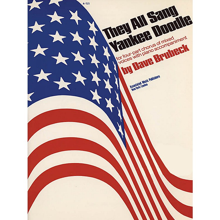 AssociatedThey All Sang Yankee Doodle (SATB) SATB composed by Dave Brubeck