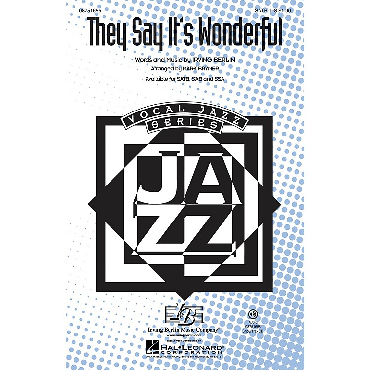 Hal Leonard They Say It's Wonderful (from Annie Get Your Gun) SSA Arranged by Mark Brymer