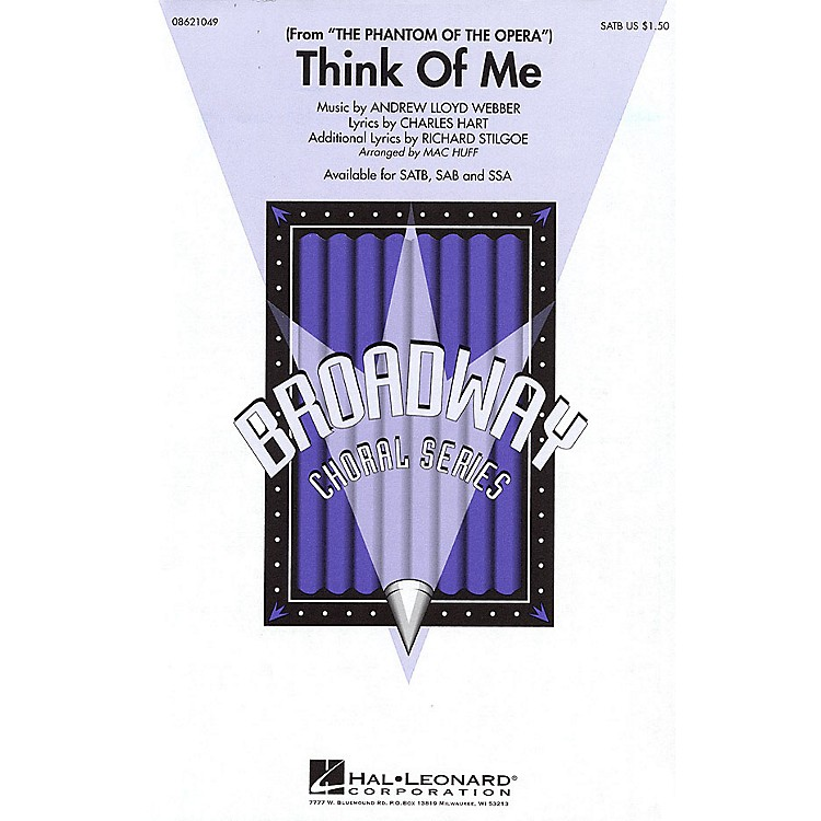 Hal LeonardThink of Me (from The Phantom of the Opera) SATB arranged by Mac Huff